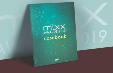 Premiera Casebook'a IAB MIXX Awards 2019. Zobacz najlepsze kampanie ubiegłego roku w jednej publikacji!
